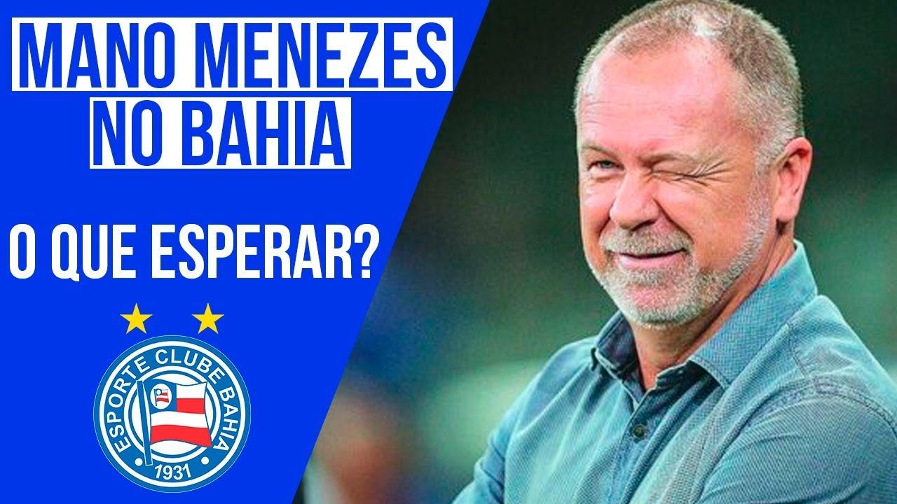 Mano Menezes é o novo técnico do Bahia. O que podemos esperar? - YouTube