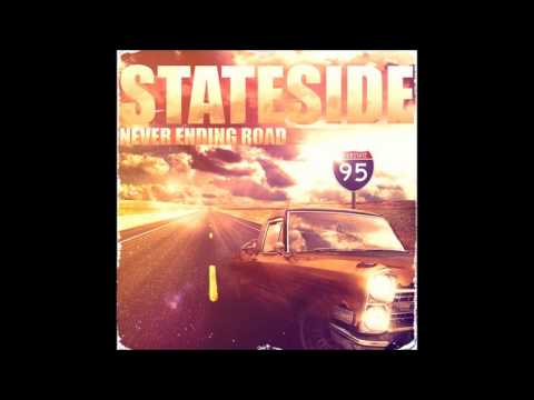 Stateside - Never Ending Road (New Single 2013)