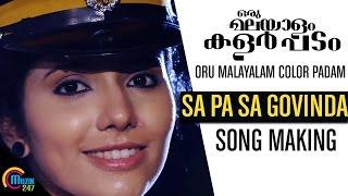 Oru Malayalam Color Padam | Sa Pa Sa Govinda Song Making Video | Official