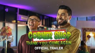 """CORNER SHOP: THANK YOU COME AGAIN"" [Official Trailer]"