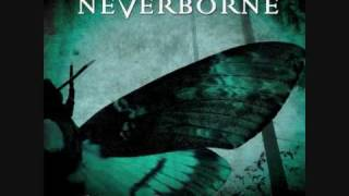 Watch Neverborne Gone Bye Tomorrow video