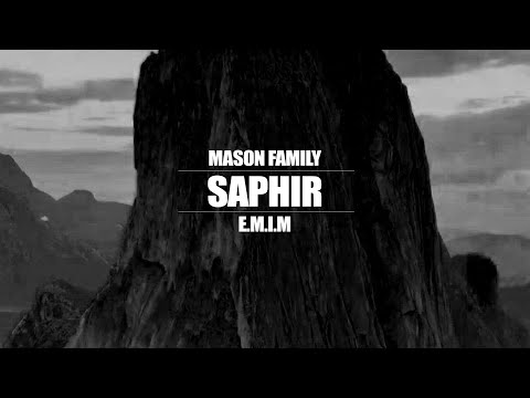 MASON FAMILY ►SAPHIR◄ (Official Video)