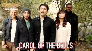 [SING-ALONG VIDEO] Carol of the Bells  Pentatonix