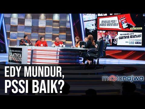 PSSI Bisa Apa Jilid 3: Saatnya Revolusi - Edy Mundur, PSSI Baik? (Part 4) | Mata Najwa