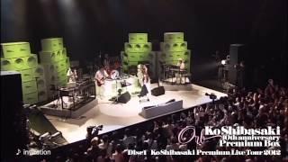 柴咲コウ - Orb - Disc 1 Premium Live Tour 2012 (ダイジェスト)