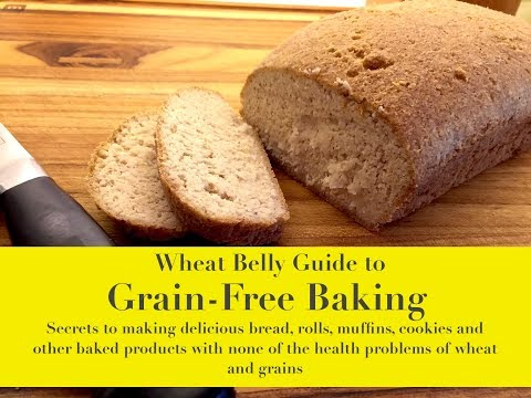 The Wheat Belly Guide to Grain-Free Baking