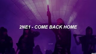 2NE1 - Come Back Home CL Rap Ver. // Sub. Español