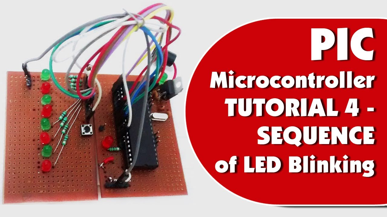 LED Blinking Sequence using PIC Microcontroller: Tutorial with