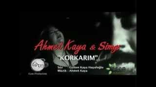 Korkarım (Simge/Ahmet Kaya)