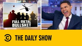 New Afghan Papers May Reveal Massive U.S. Government Cover Up | The Daily Show With Trevor Noah