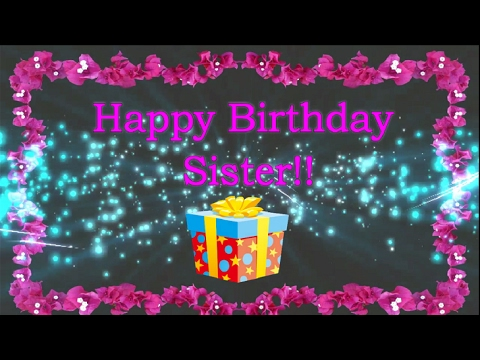 Happy Birthday Wishes For Sister | Sister Birthday Wishes