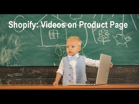 Shopify Tutorial: Adding Videos to Product Pages thumbnail