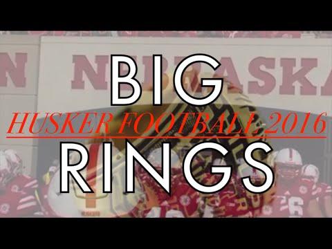 Nebraska Football 2016-2017 | Big Rings