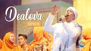 OPICK - DEALOVA (ditulis tahun 1999, lagu terbaik se ASIA, Live Samarinda)