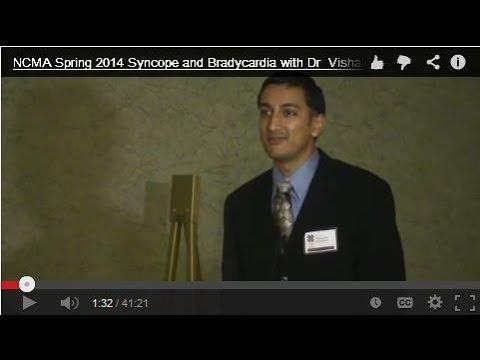 NCMA Spring 2014 Syncope and Bradycardia with Dr  Vishal Goyal