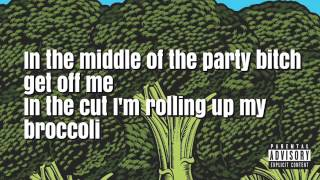 Brocolli  ft  Lil yachty   broccoli lyrics on screen