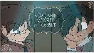 ''Ein Date mit Markiplier'' RobertIDK Animiert
