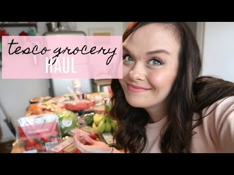 HEALTHY FOOD SHOP - TESCO GROCERY HAUL & FAMILY MEAL PLAN - JANUARY 2018