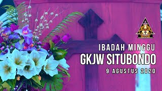 Ibadah Minggu GKJW Situbondo || Ada Anugerah Tuhan dalam setiap jalan || 9 Agustus 2020