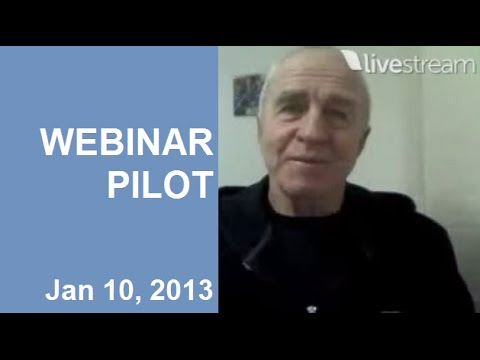 Our first pilot broadcast January 10, 2013