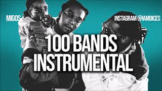 """Migos """"100 Bands"""" ft. 21 Savage, YG & Meek Mill Instrumental Prod. by Dices *FREE DL*"""