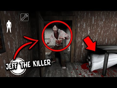 I found JEFF THE KILLER in Granny Horror Game... HE KILLED GRANNY! (Granny Mobile Horror Game)