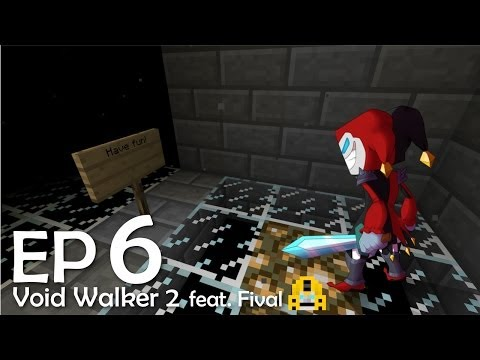 Monumental Victory: Void Walker 2 - Feat. Fival - EP6 - Deathly Voids Part 2