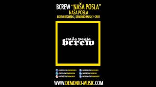 BCREW (Demonio & Furio Đunta) - Naša posla (2011 | Produced by: Demonio)