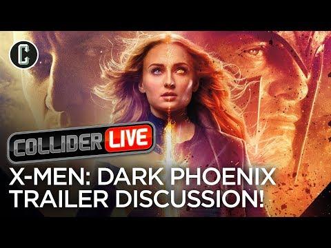 X-Men: Dark Phoenix Trailer Discussion - Collider Live #82