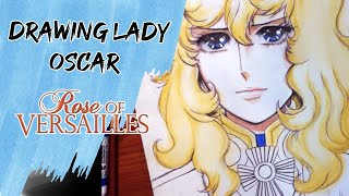 Drawing Lady Oscar - traditional Anime art