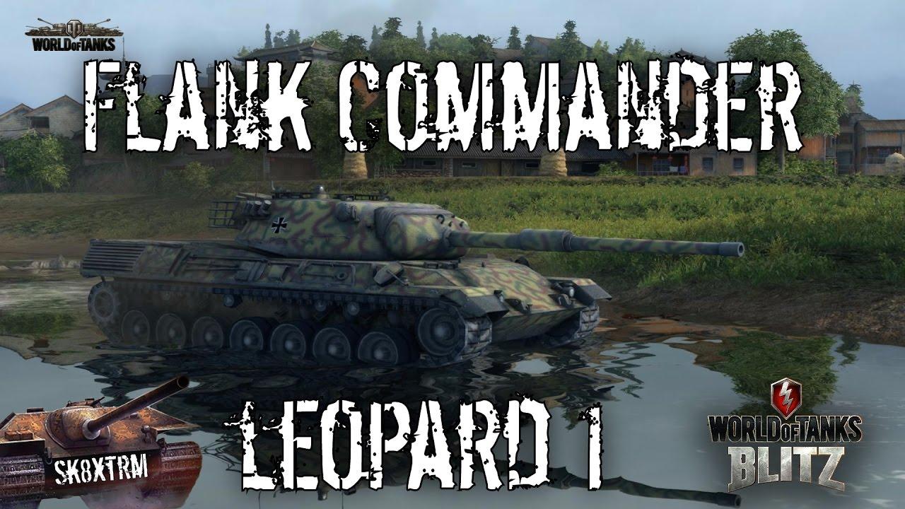 f45ea9b9e1935 Leopard 1 - Flank Commander - Wot Blitz - YouTube