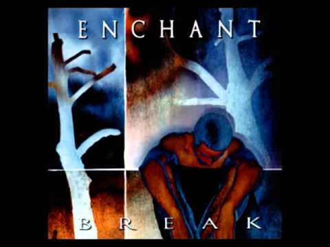 Enchant - Break (1998) FULL ALBUM
