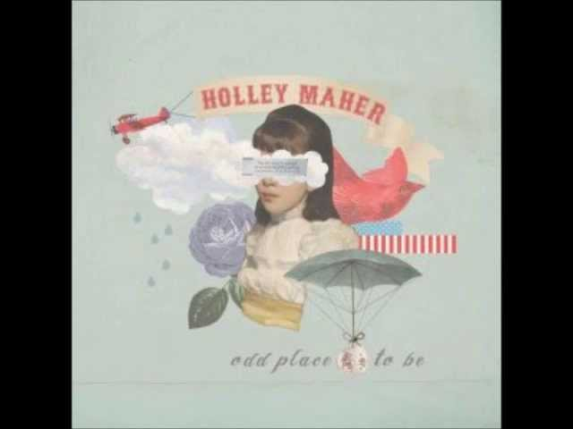 Holley Maher - Always Be