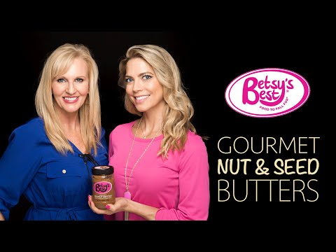 Healthy eating- Betsy's Best Gourmet Nut and Seed Butters