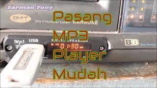 Cara Pasang MP3 Player Sendiri