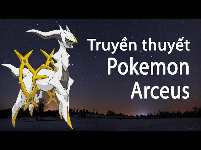 [Top 10 pokemon mạnh nhất #1] Arceus ★ Truyền thuyết về Pokemon arceus