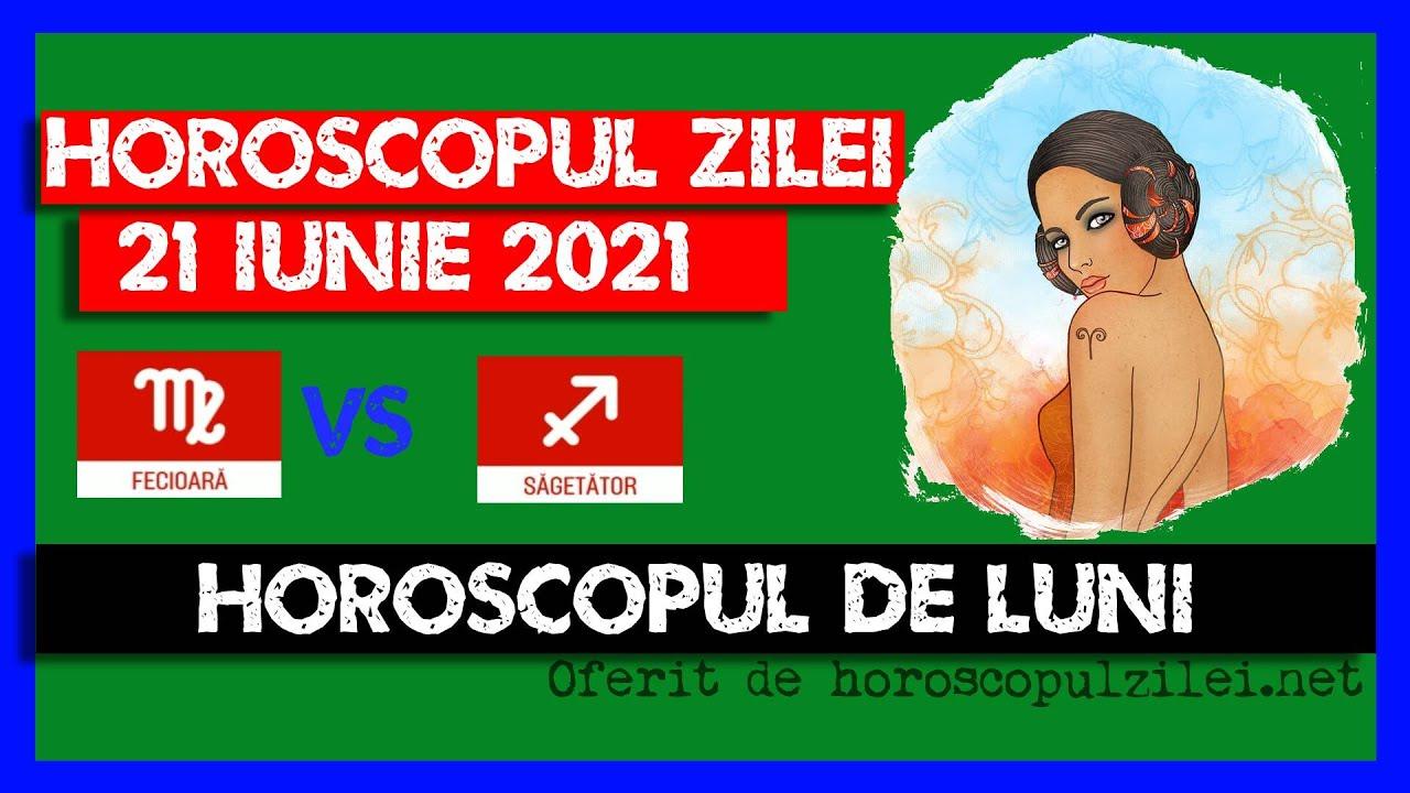 Horoscopul Zilei - 21 Iunie 2021 / Horoscopul de Luni