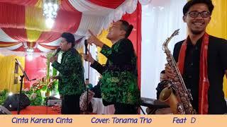 Download Lagu Cinta Karena Cinta Versi Batak || Cover Tonama Trio feat D'Melody || Saxophone || Yamaha 970|| Medan mp3