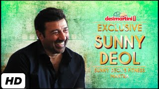 Sunny Deol's Fitness Mantra