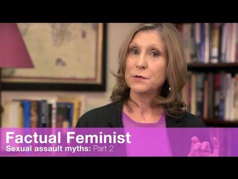 Sexual assault myths: Part 2 | FACTUAL FEMINIST