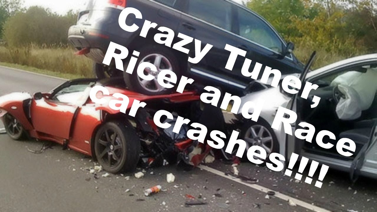 Crazy Tuner Ricer And Race Car Crash Compilation Youtube