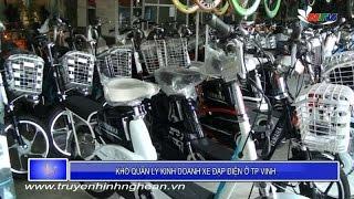 Khó quản lý kinh doanh xe đạp điện tại Thành phố Vinh