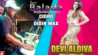 Download Mp3 Cidro - Devi Aldiva - Didin Mka   Sang Balada Live 11 Desember 2019