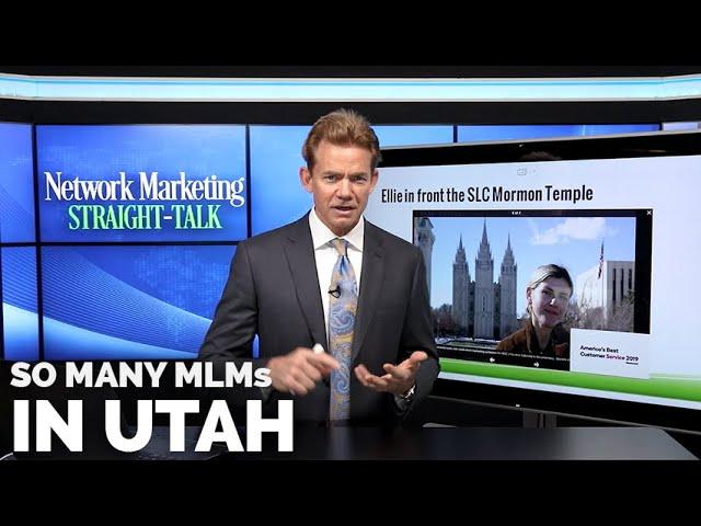 The REAL Reasons Network Marketing Companies Flock to Utah