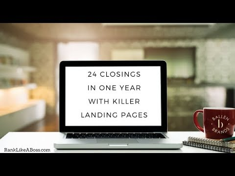 24 Closings in one year! How to get Real Estate Leads through Killer Listing Landing Pages