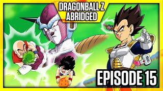 DragonBall Z Abridged: Episode 15 - TeamFourStar (TFS)