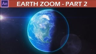 After Effects Earth Zoom Tutorial pt.2
