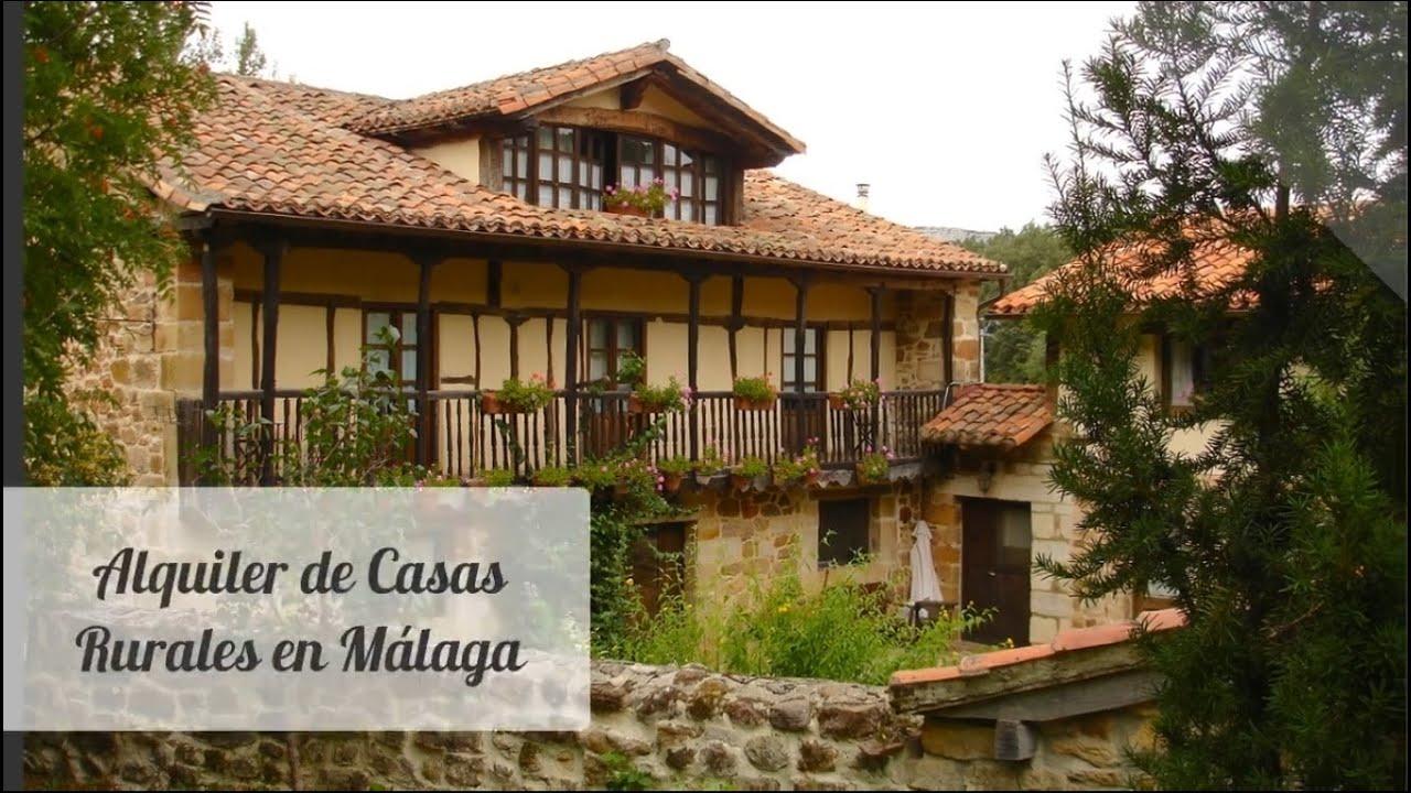 Alquiler de casas rurales en malaga para fin de semana youtube - Alquiler casa rural cataluna ...