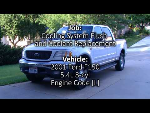 2001 Ford F150 Cooling System Flush And Coolant Replacement Youtube