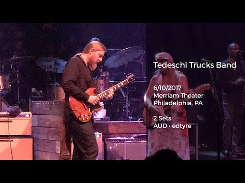 Tedeschi Trucks Band Live at Merriam Theater, Philadelphia, PA - 6/10/2017 Full Show AUD